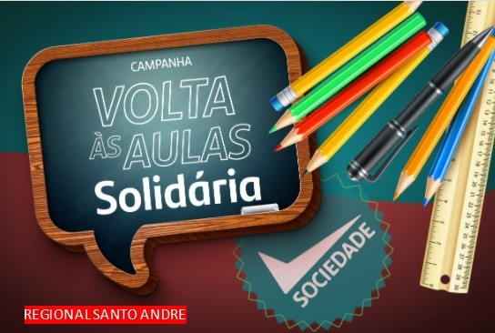 REGIONAL SANTO ANDRE Campanha Volta às Aulas Solidária