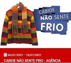 CABIDE NÃO SENTE FRIO  - AG AZENHA
